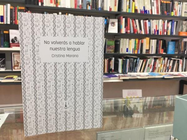 """""""No volverás a hablar nuestra lengua"""". Foto: Librería 80 Mundos"""