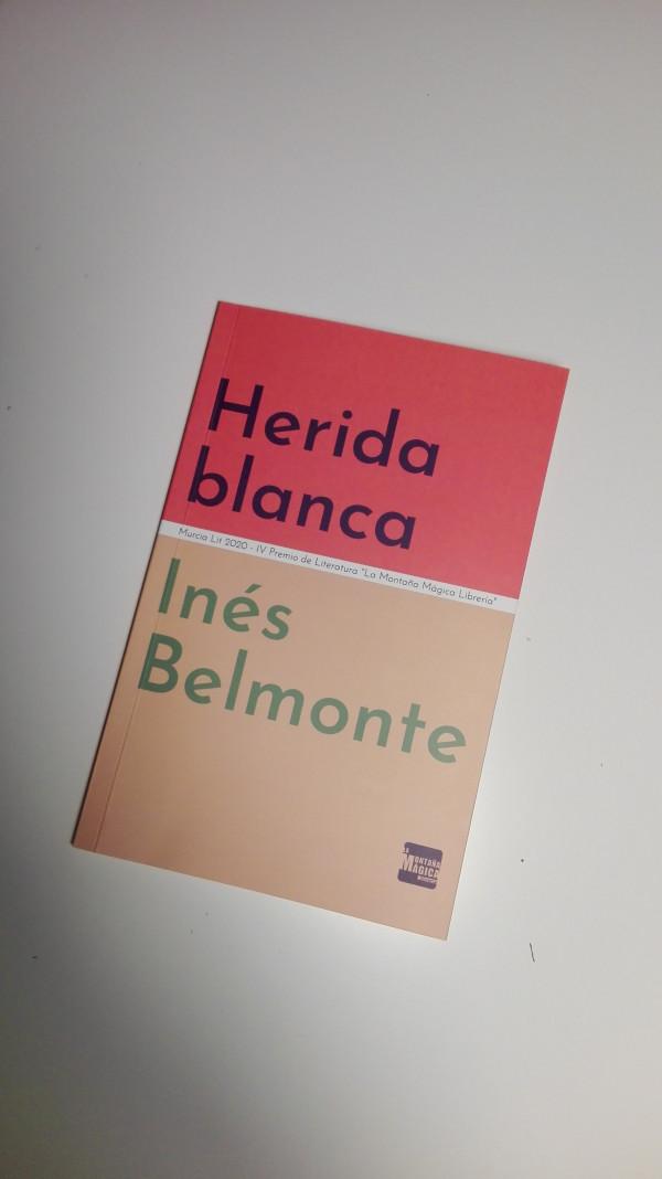 Herida Blanca, de Inés Belmonte.